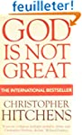God is Not Great : How Religion Poiso...