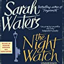 The Night Watch (       UNABRIDGED) by Sarah Waters Narrated by Juanita McMahon