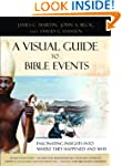 A Visual Guide to Bible Events: Fasci...