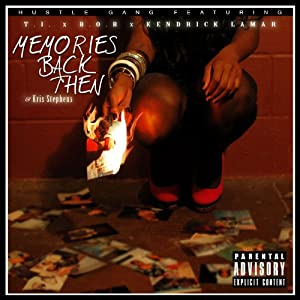 Hustle Gang | Format: MP3 Music  From the Album: Memories Back Then (feat. T.I., B.o.B, Kendrick Lamar & Kris Stephens) - Single (4) Release Date: April 23, 2013   Download:  $0.99