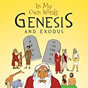 In My Own Words: Genesis and Exodus | [Barbara-Ann Wheeler]