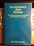 img - for Eloquence and power: The rise of language standards and standard languages (Open linguistics series) book / textbook / text book