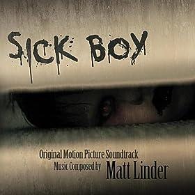 Sick Boy: Original Motion Picture Soundtrack