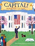 Capital!: Washington D.C. from A to Z (0688175619) by Melmed, Laura Krauss