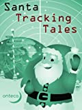 img - for Santa Tracking Tales (The Christmas Connection) book / textbook / text book