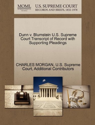 Dunn v. Blumstein U.S. Supreme Court Transcript of Record with Supporting Pleadings