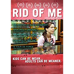 Rid of Me