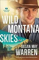 Wild Montana Skies: A Novel