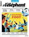 L'�l�phant Hors-Serie Culture Foot