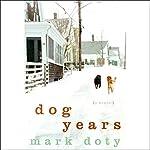 Dog Years | Mark Doty