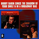 Shadow of Your Smile / In a Broadway Bag