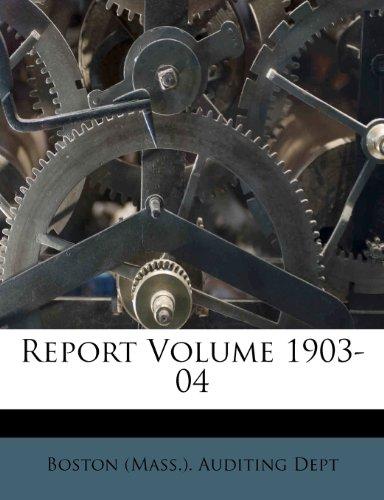 Report Volume 1903-04