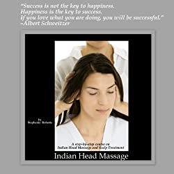 Indian Head Massage: An ancient Ayurvedic massage to relieve stress and promote hair growth (Workshop Series Book 2)