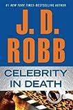Celebrity In Death (Wheeler Large Print Book Series)