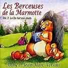 Les Berceuses De La Marmotte /Vol.2 : Le Do Fait Son Dodo