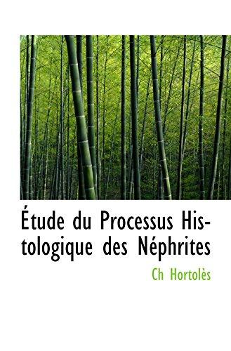 Étude du Processus Histologique des Néphrites