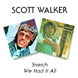 Stretch / We Had It Allby Scott Walker