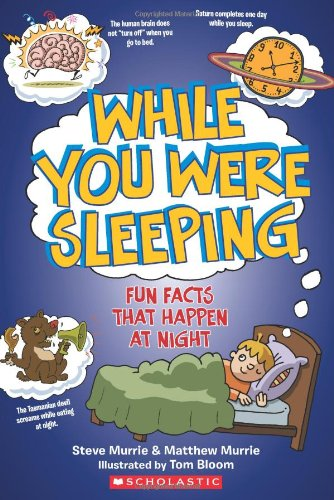 While You Were Sleeping: Fun Facts That Happen Every Night