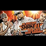 Shake It (feat. Red Cafe & Verse Simmonds) [Explicit]
