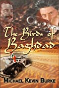 Amazon.com: The Birds of Baghdad (Jack Parker) eBook: Michael Burke: Kindle Store