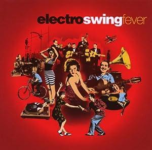 Electro Swing Fever