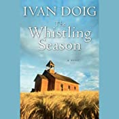 The Whistling Season | [Ivan Doig]