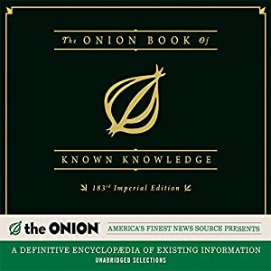 The Onion Book of Known Knowledge: A Definitive Encyclopaedia of Existing Information | [ The Onion]