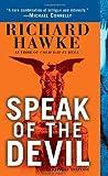 Speak of the Devil: A Novel of Suspense