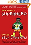How to Be a Superhero Called Self-Con...