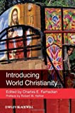 img - for Introducing World Christianity 1st (first) Edition [2012] book / textbook / text book