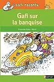 """Afficher """"Gafi sur la banquise"""""""
