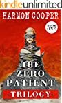 The Zero Patient Trilogy (Book One):...