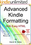 Advanced Kindle Formatting: With Easy...