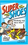 img - for Super Shoes book / textbook / text book