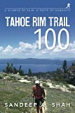 Image of Tahoe Rim Trail 100: A Glimpse of Pain. A Taste of Humanity