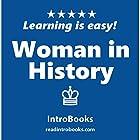 Woman in History Hörbuch von  IntroBooks Gesprochen von: Andrea Giordani