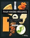 Faux-mages v�ganes: Plus de 125 recet...