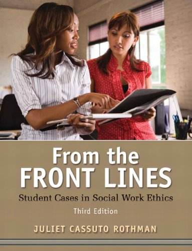 From the Front Lines: Student Cases in Social Work Ethics (3rd...