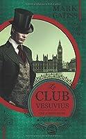 Une aventure de Lucifer Box T Le Club Vesuvius