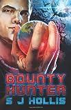 S. J. Hollis Bounty Hunter