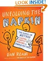 Unfolding the Napkin: The Hands-On Method for Solving Complex Problems with Simple Pictures
