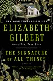 img - for The Signature of All Things: A Novel book / textbook / text book