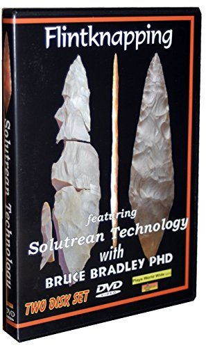 filntknapping-featuring-solutrean-technology-with-bruce-bradley-phd-by-bruce-bradley