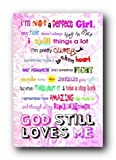 (24x36) Not a Perfect Girl God Still Loves Me Art Poster Print