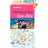 Frommer's Honolulu & Oahu Day by Day (Frommer's Day by Day - Pocket)