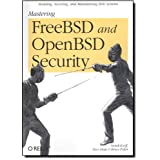 Mastering FreeBSD and OpenBSD Security (Paperback)By Yanek Korff        Buy new: $43.9552 used and new from $4.72    Customer Rating:
