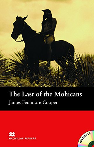 MR (B) Last Of The Mohicans, The Pack: Beginner (Macmillan Readers 2005)