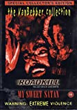 Roadkill-the Last Days of John Martin/My Sweet Satan. [DVD]