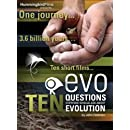 Evo: Ten Questions Everyone Should Ask about Evolution