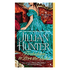 Forbidden to Love the Duke by Jillia Hunter